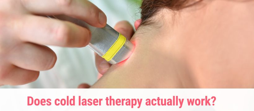 Does cold laser therapy actually work?